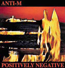 ALBUM COVER FOR POSITIVELY NEGATIVE BY ANTI-M