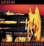 image for anti-m album cover positively Negative